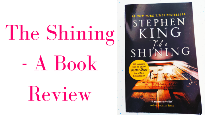 The Shining – A Book Review